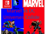 Marvel Vs DC, Universes Collide