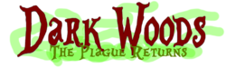Dark Woods The Plague Returns Logo