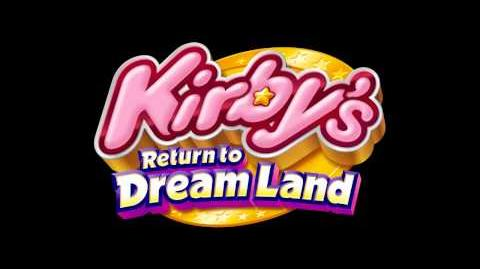 Main Theme - Kirby's Return to the Dreamland