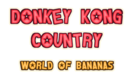 Donkey Kong Country World of Bananas Logo