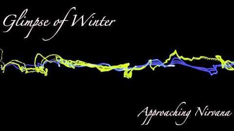 Approaching Nirvana - Glimpse of Winter