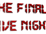 The Final Five Nights