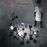 Mad brilliant album