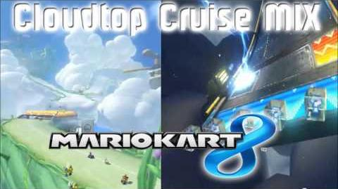 Cloudtop Cruise MIX - Mario Kart 8 Music