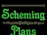 Scheming Plans