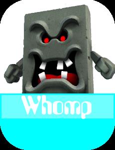 Whomp MR