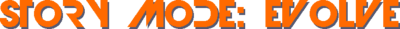 StoryModeEvolve