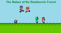 The Nature of the Bamboozle Forest