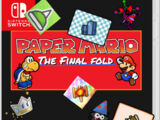 Paper Mario: The Final Fold