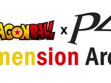 Dragon Ball x Persona 4: Dimension Arena