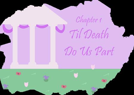 Chapter 1 Til Death
