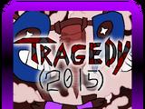 Tragedy (2015)