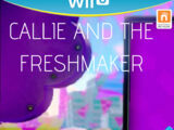 Callie And The Freshmaker
