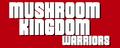 Mushroom Kingdom Warriors (ACL)