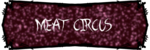 Meat Circus SSBR