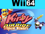 Kirby Air Ride - Tropical Wonders