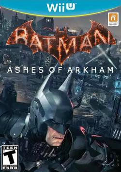 BatmanAshesOfArkhamWiiU