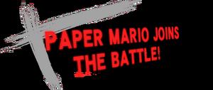 PaperMarioJoinsTheBattle!