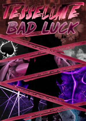 Tessellate Bad Luck Boxart
