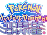 Pokémon Mystery Dungeon: Tides of Change
