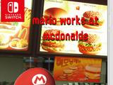 Mario works at mcdonalds