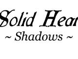 Solid Heart Shadows