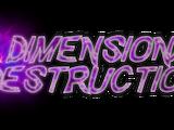 Dimensional Destruction