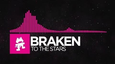 Drumstep - Braken - To The Stars Monstercat Release