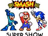 The Super Smash Bros. Super Show!