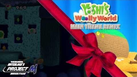 """""""Main Theme"""" Yoshi's Wooly World Remix"""