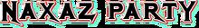 ZF Mode - Naxaz Party