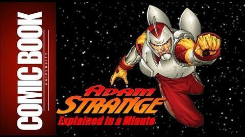 Adam Strange (Explained in a Minute) COMIC BOOK UNIVERSITY