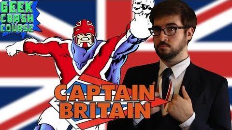 Captain Britain - Brian Braddock, British Brawler - Geek Crash Course West