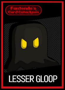 FCC Lesser Gloop Card