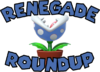Renegade Roundup