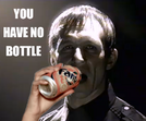 You have no bottle