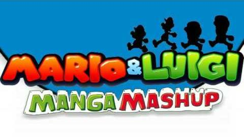 Familiar Sands (Beta Mix) - Mario & Luigi Manga Mashup