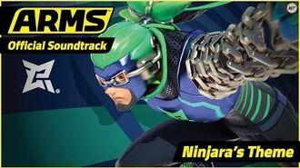 ARMS Official Soundtrack Ninjara's Theme