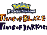 Pokémon Mystery Dungeon: Time of Blaze and Time of Darkness