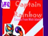 Captain Rainbow: Escape from Wish Island