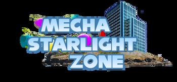 MechaStarlightZone