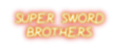 Super Sword Brothers