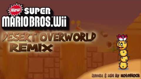 """""""Desert Overworld"""" New Super Mario Bros Wii Remix"""