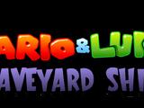 Mario & Luigi: Graveyard Shift