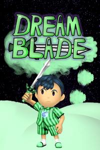 0.2.Dream Blade Poster