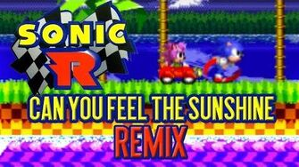 Sonic R - Can You Feel The Sunshine (REMIX) Leslie Wai