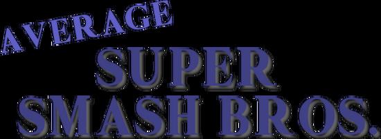 Average Super Smash Bros    Fantendo - Nintendo Fanon Wiki