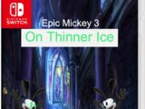Epic Mickey 3: On Thinner Ice
