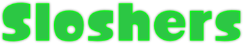 Sloshers