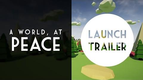 A World, At Peace — Third Semester Game Project